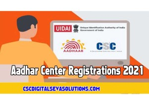 CSC Aadhar centre registration