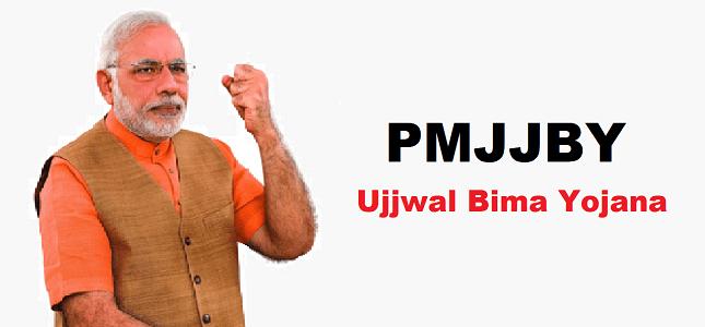 Pradhan Mantri Jeevan Jyoti Bima Yojana – Ujjwal bima yojana