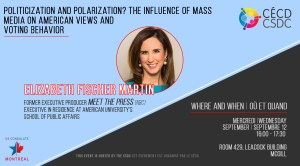 Elizabeth Fischer Martin: Politicization and Polarization? The Influence of Mass Media on American Views and Voting Behavior @ Room 429, Leacock Building, McGill. | Montréal | Québec | Canada