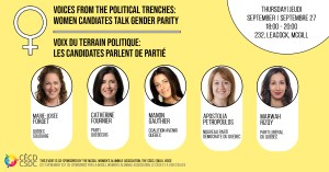 Voices from the Political Trenches: Women Candidates Talk Gender Parity @ Room 232, Leacock Building, McGill University | Montréal | Québec | Canada