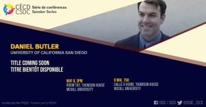 Speaker Series - Daniel Butler @ Room TBD, Thomson House, McGill