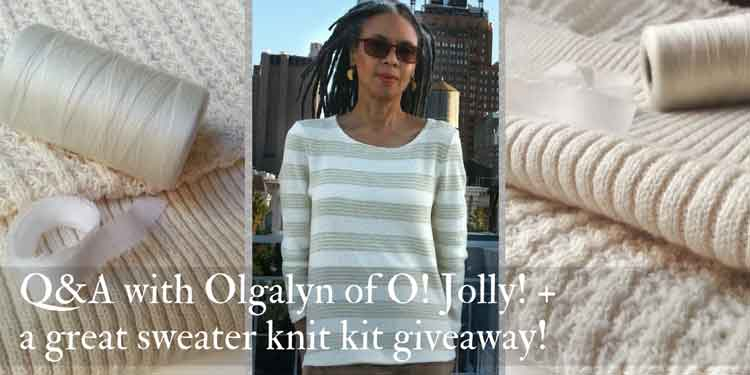 Q&A with Olgalyn of O! Jolly! + sweater knit kit winner!