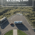 Rv Living Costs When Traveling Full Time Setting A Budget Cs Ginger