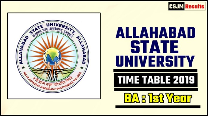 Allahabad State University BA 1 Year Time Table 2019