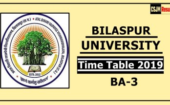 Bilaspur University BA 3 Year Time Table 2019