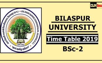 Bilaspur University BSc 2 Year Time Table 2019