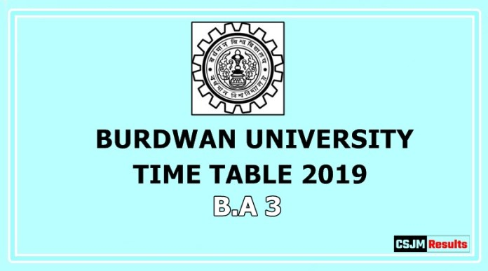 Burdwan University Time Table 2019 B.A 3
