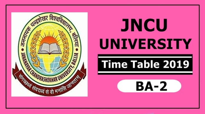 JNCU University BA 2 Time Table 2019