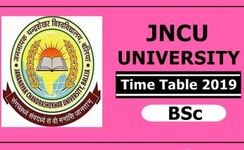 JNCU University BSc 1 2 Time Table 2019