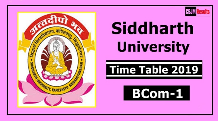 Siddharth University BCom 1 Year Time Table 2019