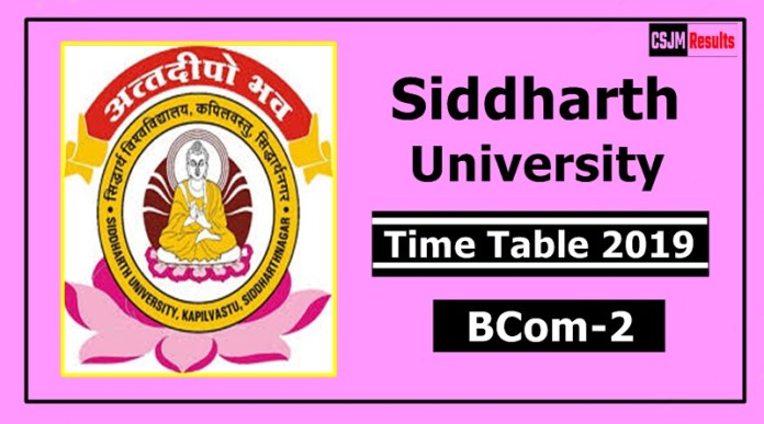 Siddharth University BCom 2 Year Time Table 2019