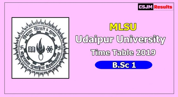 Udaipur University [MLSU] Time Table 2019 B.Sc 1