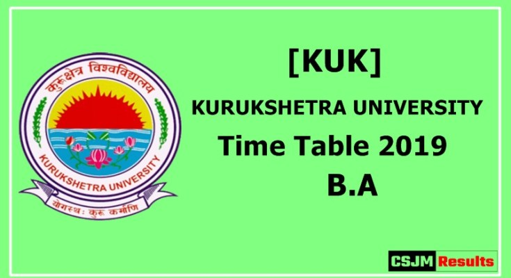 kurukshetra University [KUK] Time Table 2019 B.A