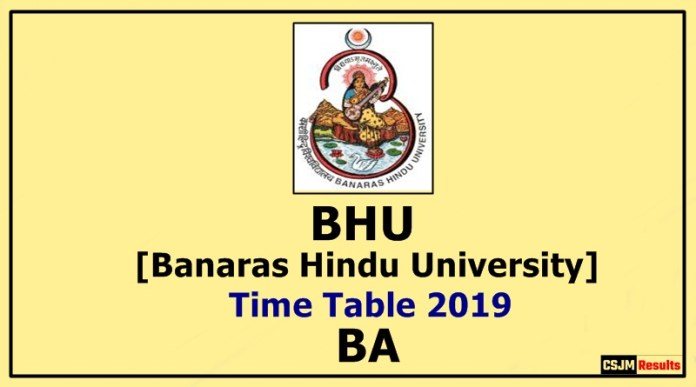 BHU [Banaras Hindu University] BA 1 2 3 Year Time Table 2019