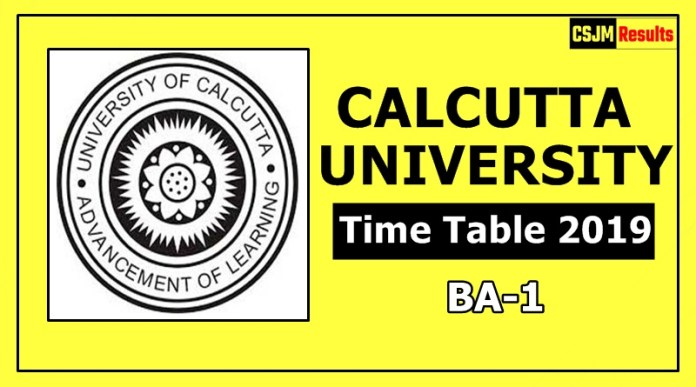 Calcutta University BA 1 Year Time Table 2019 Exam Date Sheet