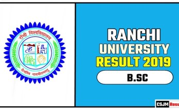Ranchi University BSC 1st 2nd 3rd Year Result 2019