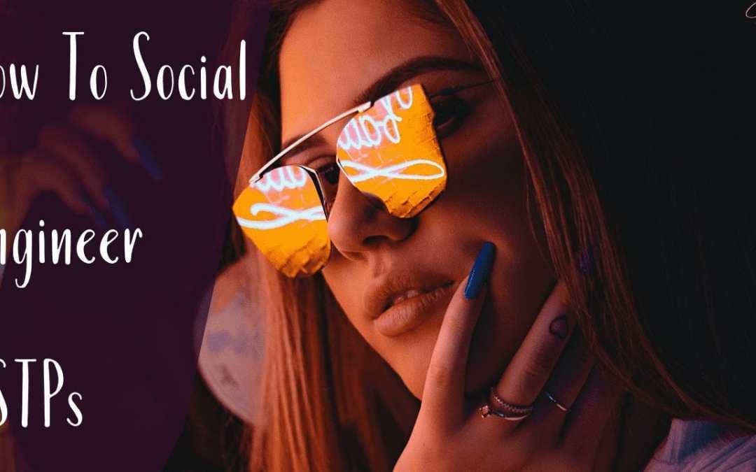 How to Social Engineer ESTPs