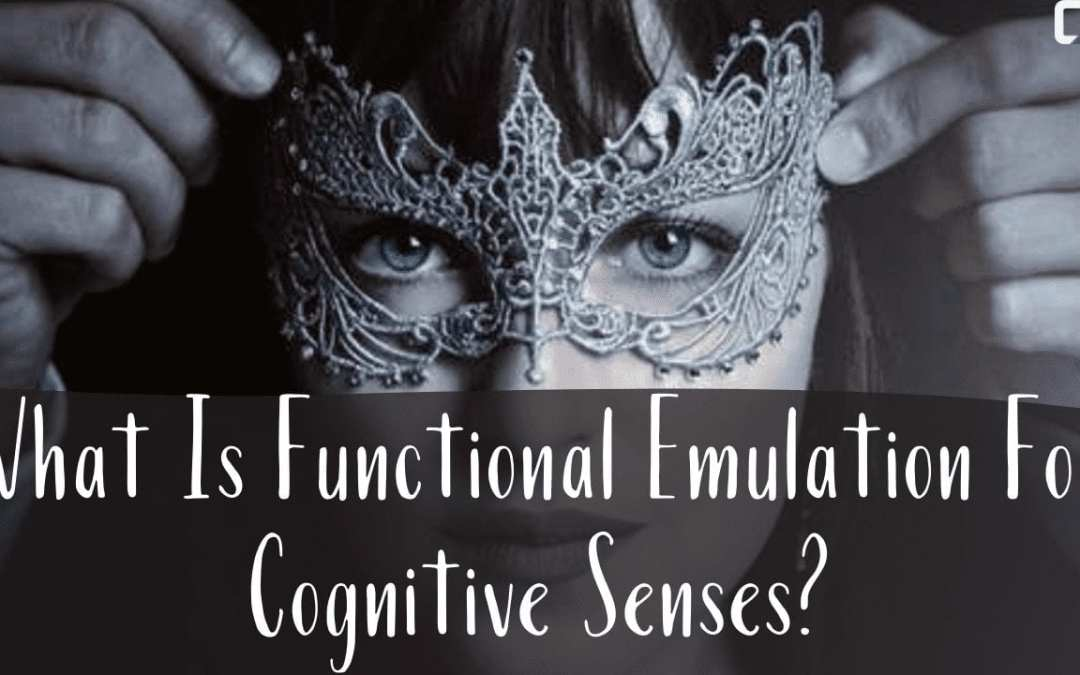 What Is Functional Emulation For Cognitive Senses?