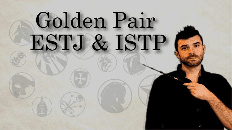The First Golden Pair: ISTP