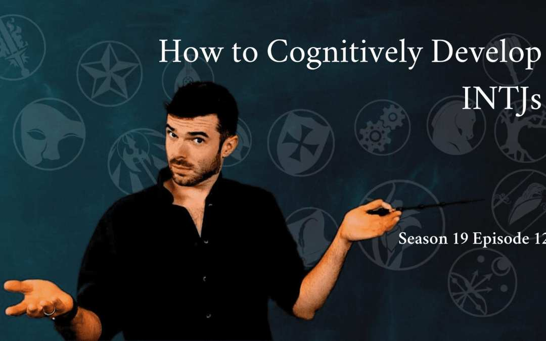 How to Become the Best Version of an INTJ