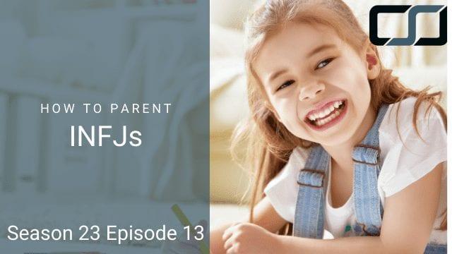 How to Parent INFJs