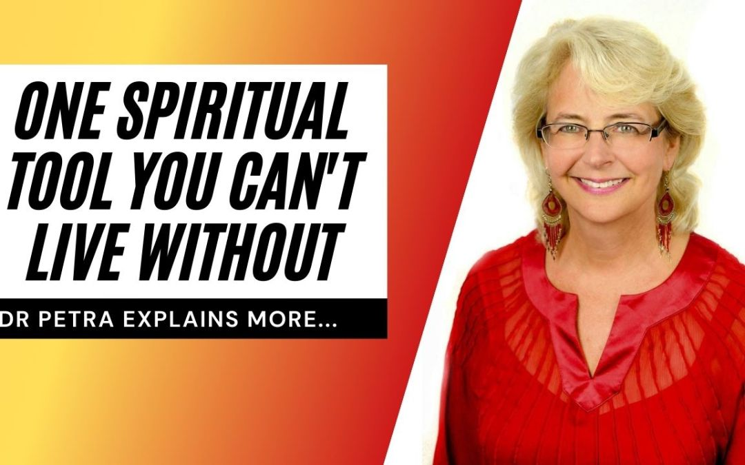 One Spiritual Tool You Can't Live Without