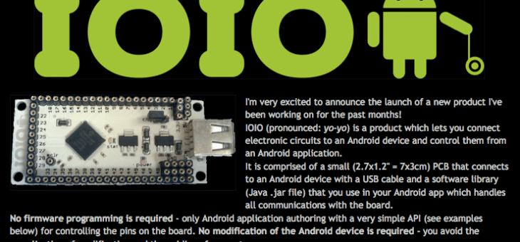 AndroidにI/OをつなぐMakeならArduinoよりも簡単そうなIOIO