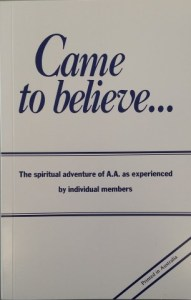Came to Believe  Large Print     Alcoholics Anonymous     Central     Came to Believe  Large Print     Alcoholics Anonymous     Central Service  Office  Brisbane