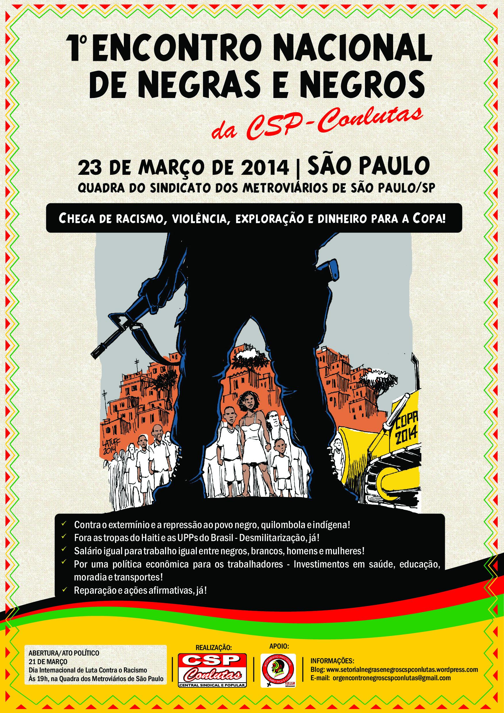 https://i1.wp.com/cspconlutas.org.br/wp-content/uploads/2014/02/Cartaz-Negros-baixa.jpg
