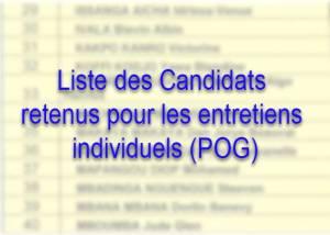 Liste des Candidats retenus pour les entretiens individuels à Port-Gentil