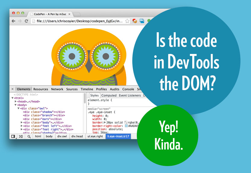 Is DevTools the DOM? Yep.
