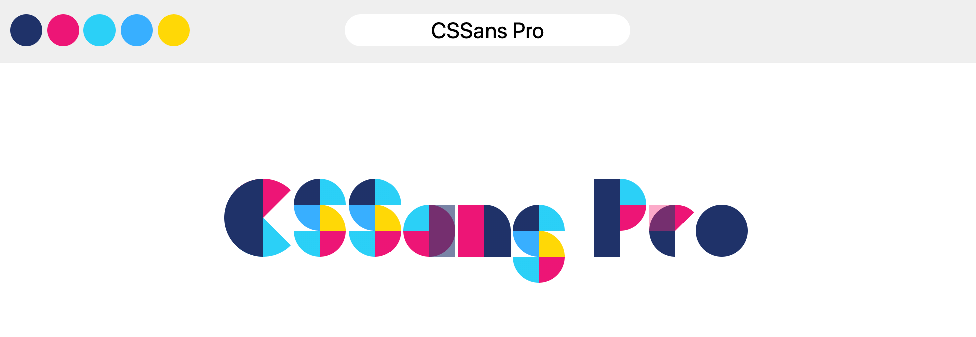 Output of using CSSans Pro, geographic shapes in multiple colors combined to make letterforms.