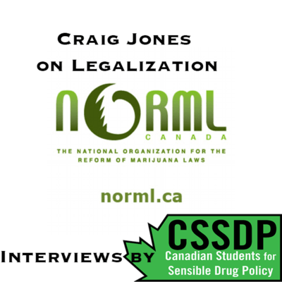 On legalization: Craig Jones of NORML Canada