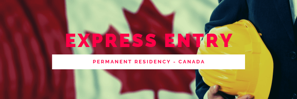 Express Entry PERMANENT RESIDENCY CANADA