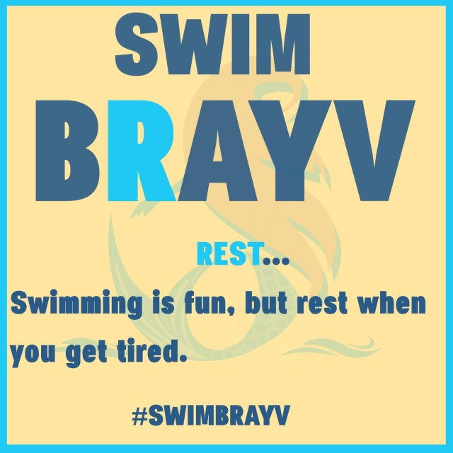Rest - Swimming is fun, but rest when you get tired.