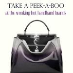 The Hottest Handbag Brands