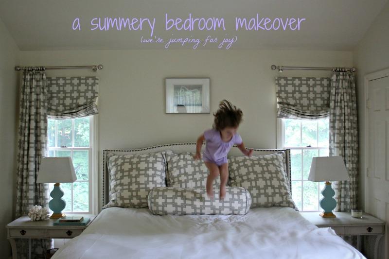 A Summer Bedroom Makeover