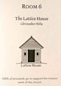 The Lattice House
