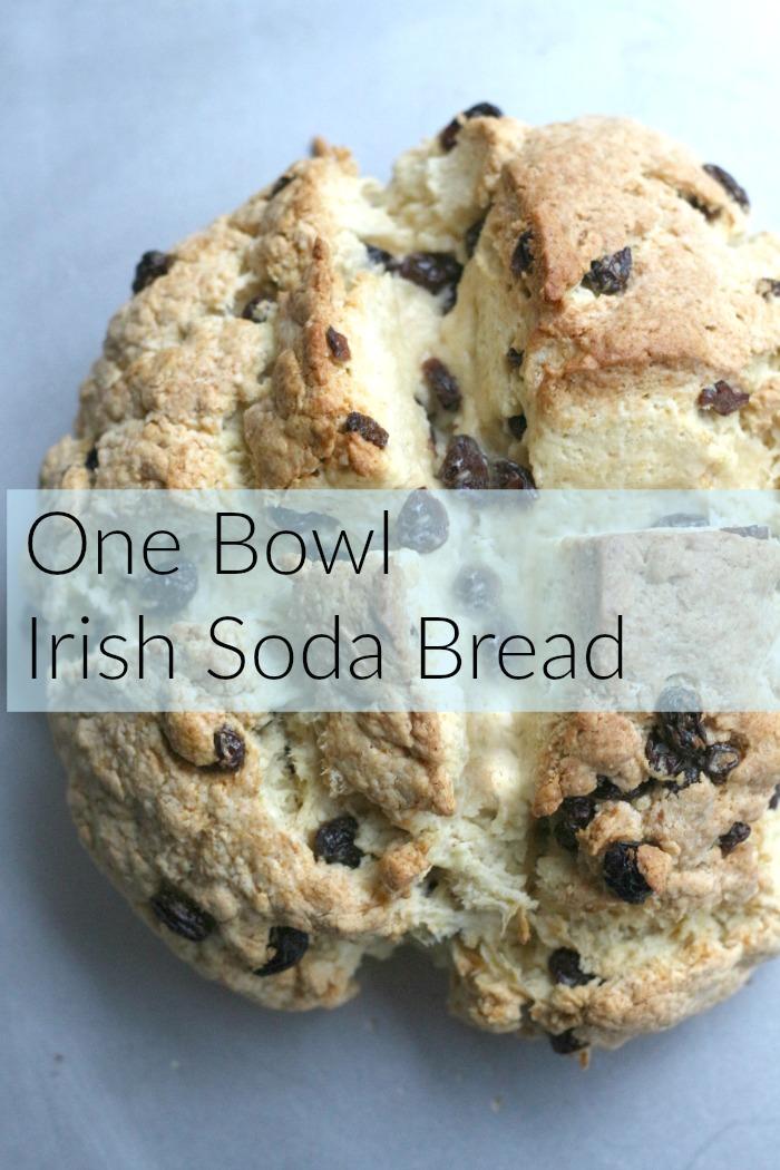 One Bowl Irish Soda Bread