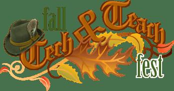 Fall Tech and Teach Fest Logo