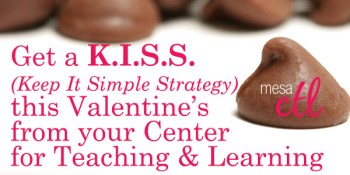 MCC Center for Teaching & Learning Keep It Simple Strategy Booth