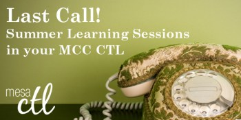 Last Call for Summer Learning Sessions