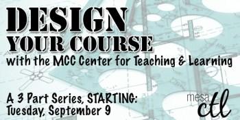MCC Course Design Series Begins September 9