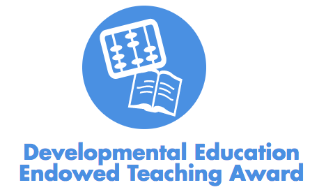 Developmental Education Endowed Teaching Award