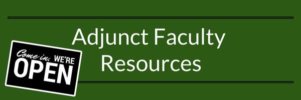 Adjunct Faculty Resources - We're Open