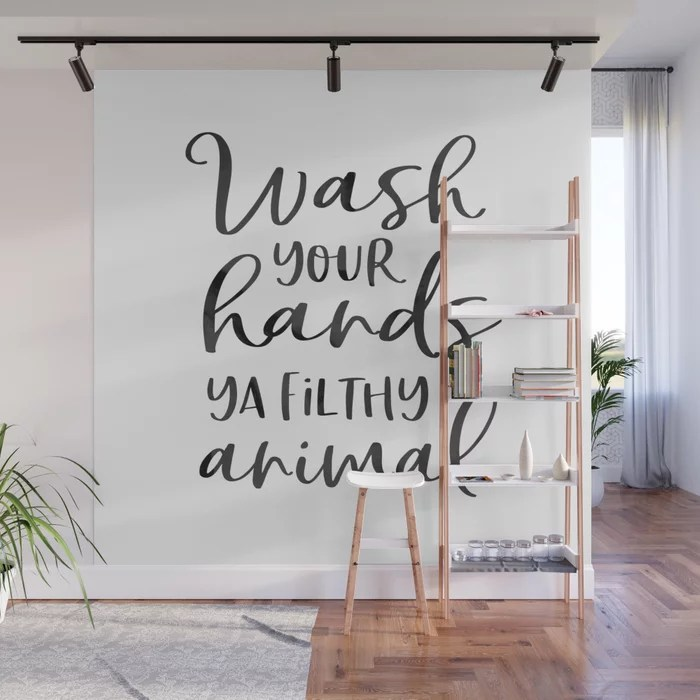 Bathroom Wall Decor Wash Your Hands Ya Filthy Animal Funny Print Bathroom Sign Shower Decor Wall Mural By Tomoogorelica Society6