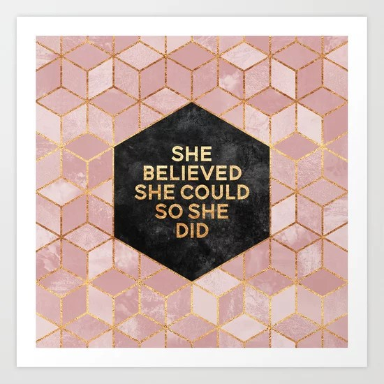 She Believed She Could So She Did, geometric print by Elisabeth Fredriksson