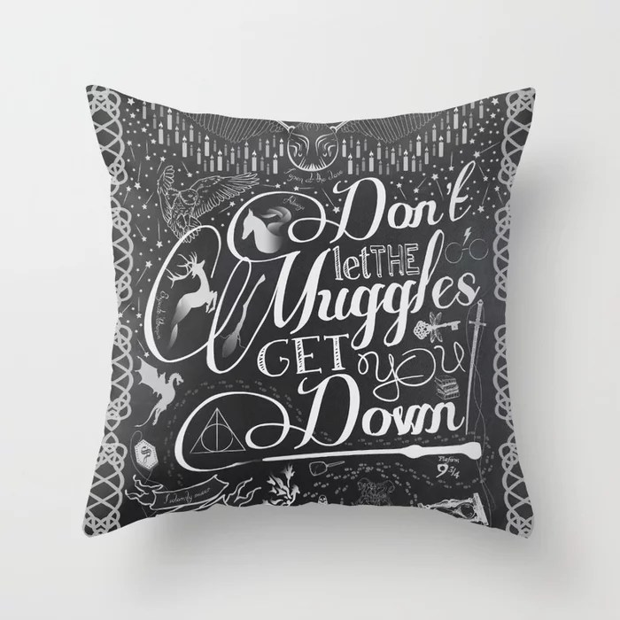 Don't Let Muggles Pillow