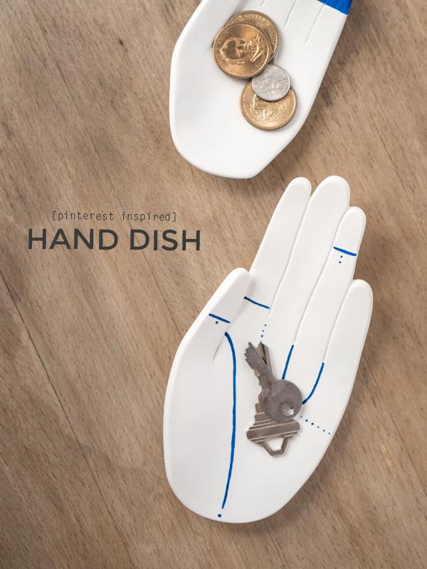 Gotta Hand it to Ya: DIY Hand Dish