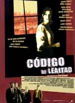 Código de lealtad cartel película